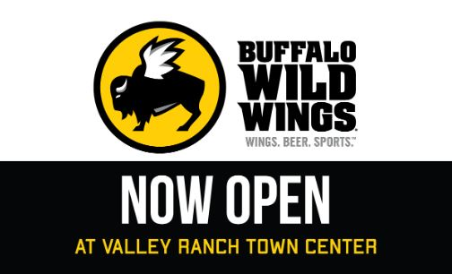 Buffalo Wild Wings now open at Valley Ranch Town Center